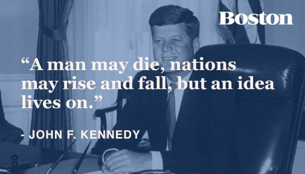 Boston Quotes Extraordinary JFK Quotes To Live By