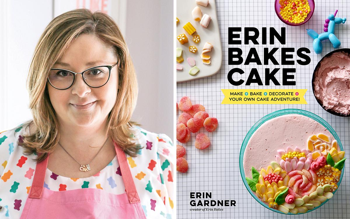 erin gardner erin bakes cake cookbook