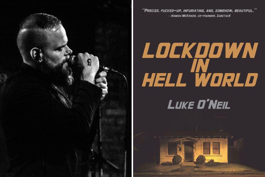 luke o'neil lockdown in hell world